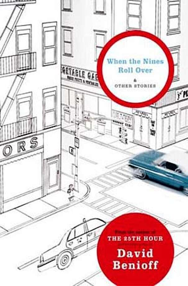 mysteries05.JPG Book cover of WHEN THE NINES ROLL OVER by David Benioff HANDOUT BookReview#BookReview#Chronicle#09-05-2004#ALL#Advance#M4#0422302755