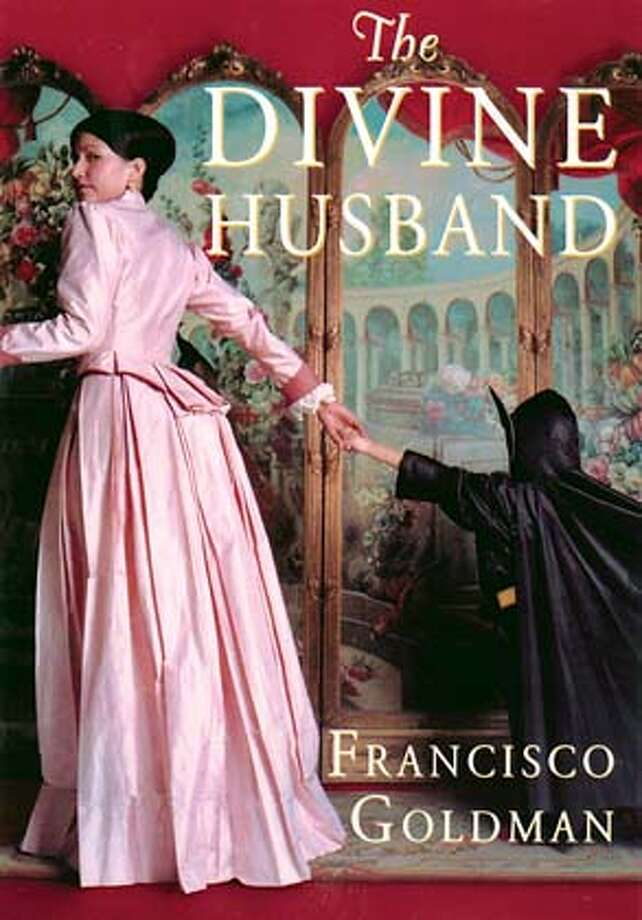 FALLBOOKS29h.JPG Book cover of THE DIVINE HUSBAND by Francisco Goldman HANDOUT BookReview#BookReview#Chronicle#08-29-2004#ALL#Advance#M3#0422292527