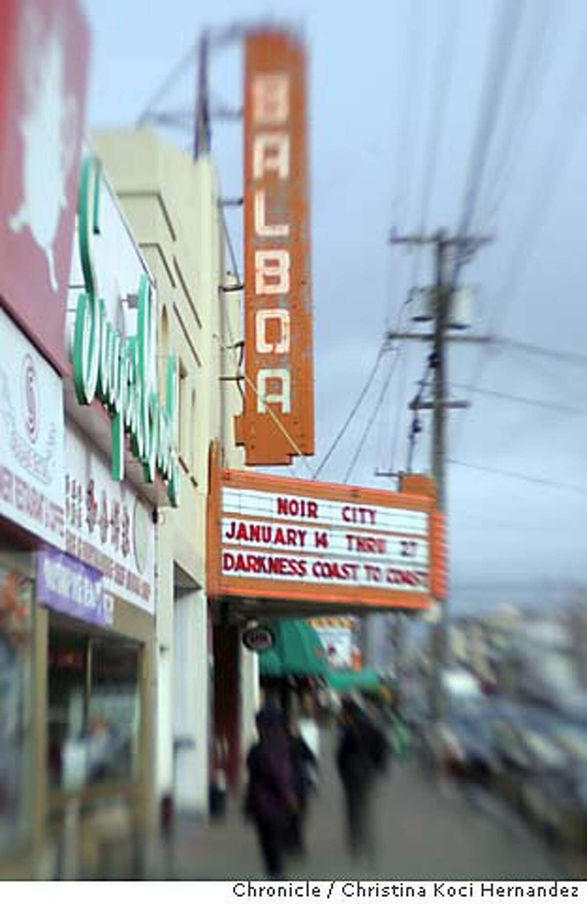 balboa040_ckh.jpg We need a really nice picture to go with a datebook centerpiece on the Balboa Theater in San Francisco. .CHRISTINA KOCI HERNANDEZ/CHRONICLE