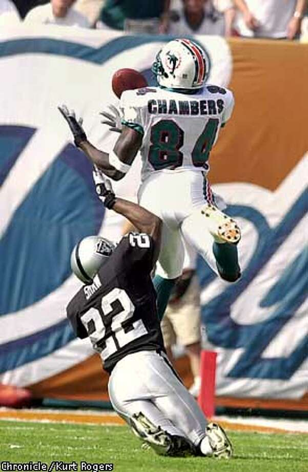 Chris Chambers catch in the 1st Terrance Shaw defending the dolphins only got a field goal out of this.  The Miami Dolphans Vs The Oakland Raiders .Photo By Kurt Rogers Photo: Kurt Rogers