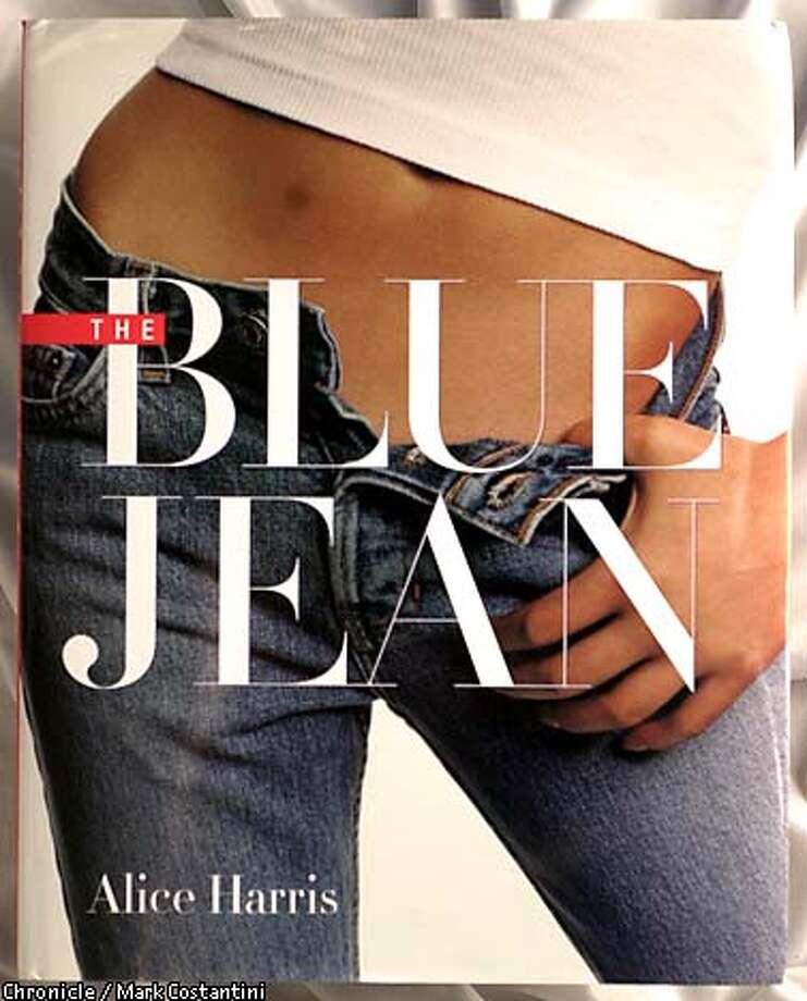 """The Blue Jean,"" by Alice Harris (Powerhouse Books, 144 pages. $35). Chronicle photo by Mark Costantini"