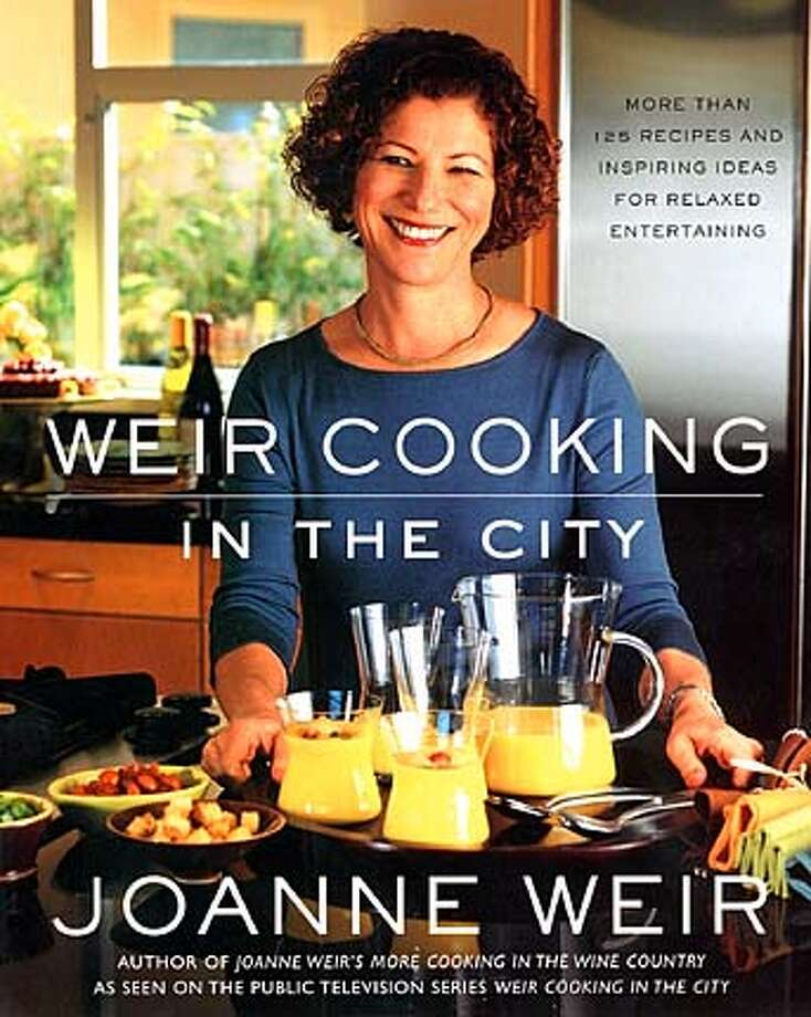 """Cover of """"Weir Cooking in the City,"""" by Joanne Weir."""