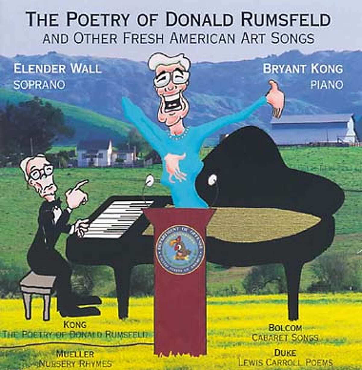 CD cover illustration: The Poetry of Donald Rumsfeld and other fresh American art songs. Elender Wall, soprano and Bryant Kong, piano