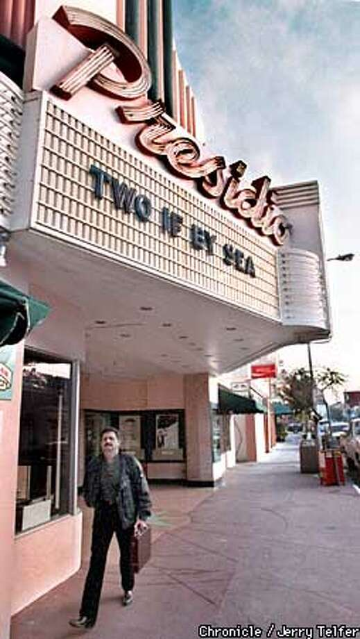The Presidio Theater, among the last single-screen movie houses in the city, will be taken over by the owner of the 4 Star. Chronicle photo by Jerry Telfer