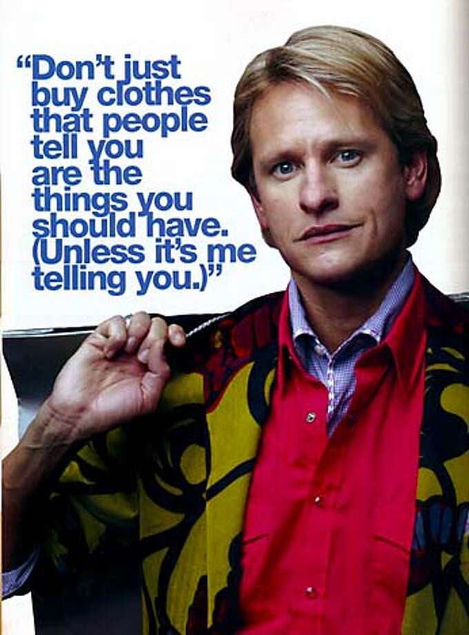 Carson Kressley from Queer Eye for the Straight Guy.