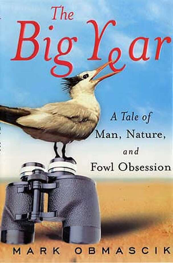"Book Jacket from ""The Big Year"" by Mark Obmascik (Free Press) to be used with book review only."