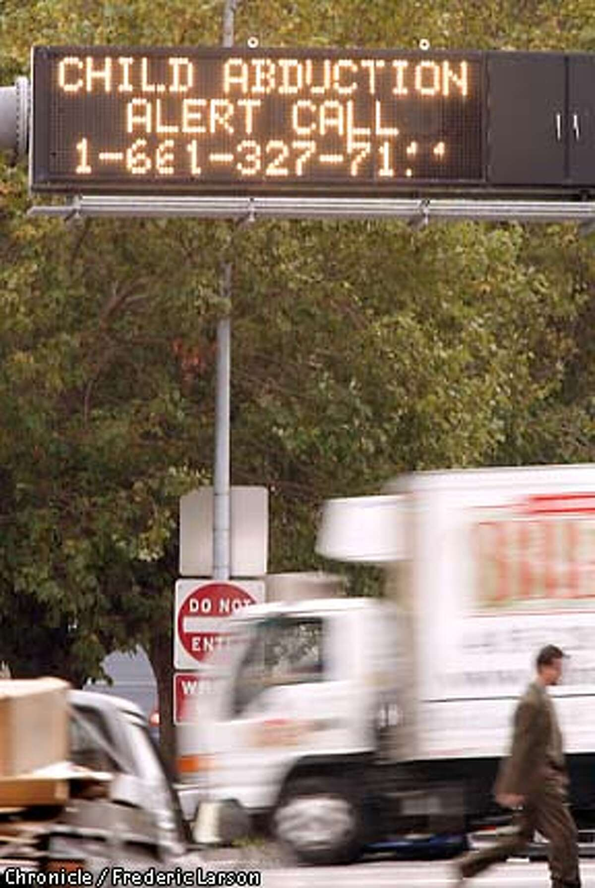 In this file photo, an Amber Alert sign is displayed at the entrance of Highway 280 at Sixth and Brannan Street in San Francisco. An Oakland woman triggered a fase Amber Alert on Thursday after accusing an acquaintance with stealing a baby.