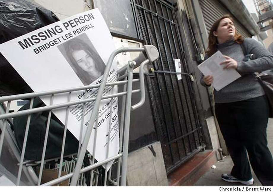 missing017_bw.jpg Jackie Horne has printed up hundreds of flyers describing her sisters disappearance...she puts one on a homeless person's cart.  Jackie Horne has come to San Francisco from New York looking for her sister. She has been missing for years. All Jackie knows is that her sister was homeless and may have beeen working as a young prostitute. She searches the city during a long weekend in February. BRANT WARD / The Chronicle Photo: BRANT WARD