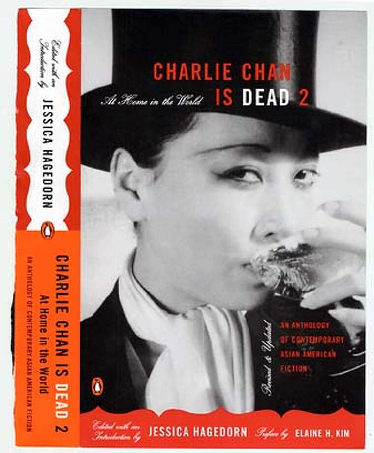 "Cover art for ""Charlie Chan is Dead 2; At Home in the World,"" an anthology of contemporary Asian American fiction. Edited with an introduction by Jessica Hagdorn. Pfreface by Alaine H. Kim. Pengiun books."