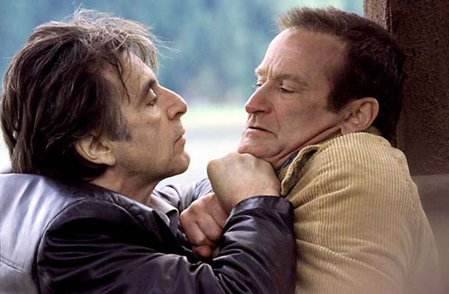 Al Pacino plays a cop investigating a murder in Alaska, and Robin Williams portrays the main suspect.