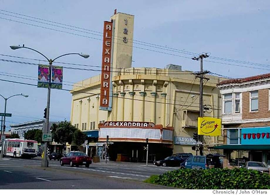 Alexandria Theater, 5400 Geary st. San Francisco,CA.  The Alexandria Theater closed Feb. 15, 2004. Exterior view of theater  Photo/John O'Hara Photo: John O'Hara