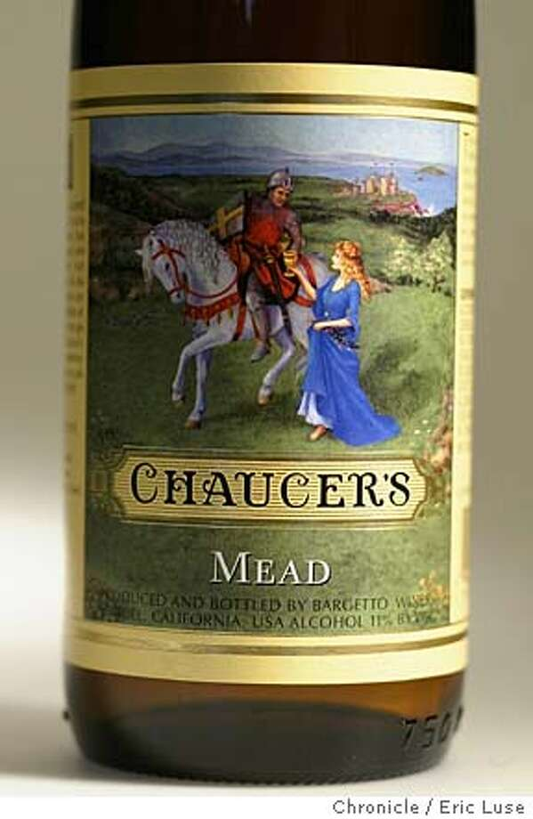 Chaucer's Mead by Bargetto Winery, Santa Cruz, CA Eric Luse / The Chronicle Photo: Eric Luse