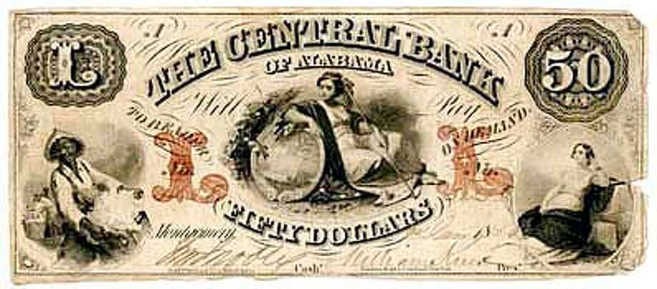 The Central Bank of Alabama, $50.00 Collection of Ronald O. and Mittie R. Smith High Point, North Carolina from an exhibit at the African American Museum and Library.  (HANDOUT PHOTO) Photo: HANDOUT