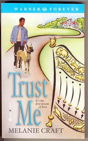 """TRUST ME"" WRITTEN BY THE WIFE OF LARRY , MELANIE CRAFT"