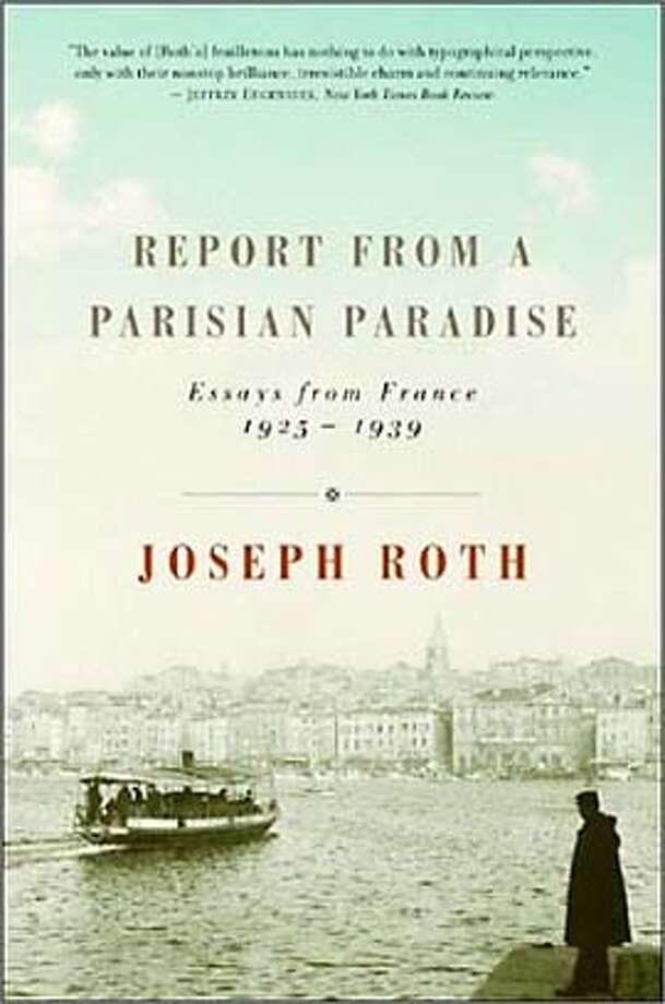 / for: Book Review slug: CAPSULES11;  Report From a Parisian Paradise / HO