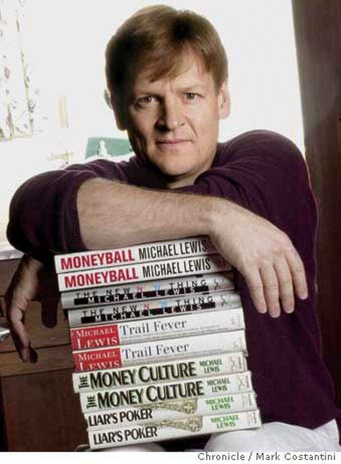 "Photo taken on 12/15/03 in Berkeley.  Michael Lewis, author of """"Liar's Poker'' and ""Money Ball"" is focus of Facetime interview for Money issue of magazine. CHRONICLE PHOTO BY MARK COSTANTINI Photo: MARK COSTANTINI"