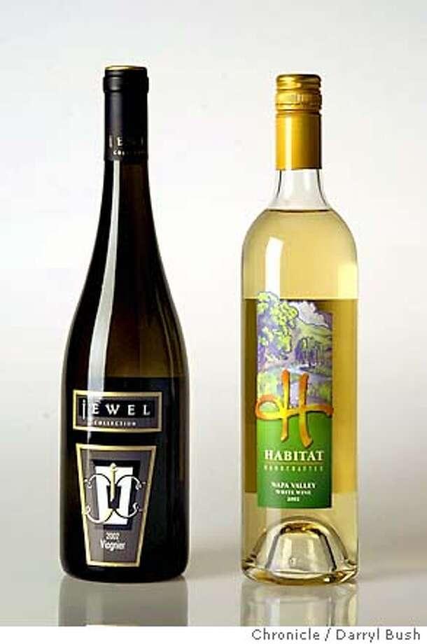 2002 Jewel Collection Viognier and 2002 Habitat white wine. 1/2/04 in San Francisco. DARRYL BUSH / The Chronicle Photo: DARRYL BUSH