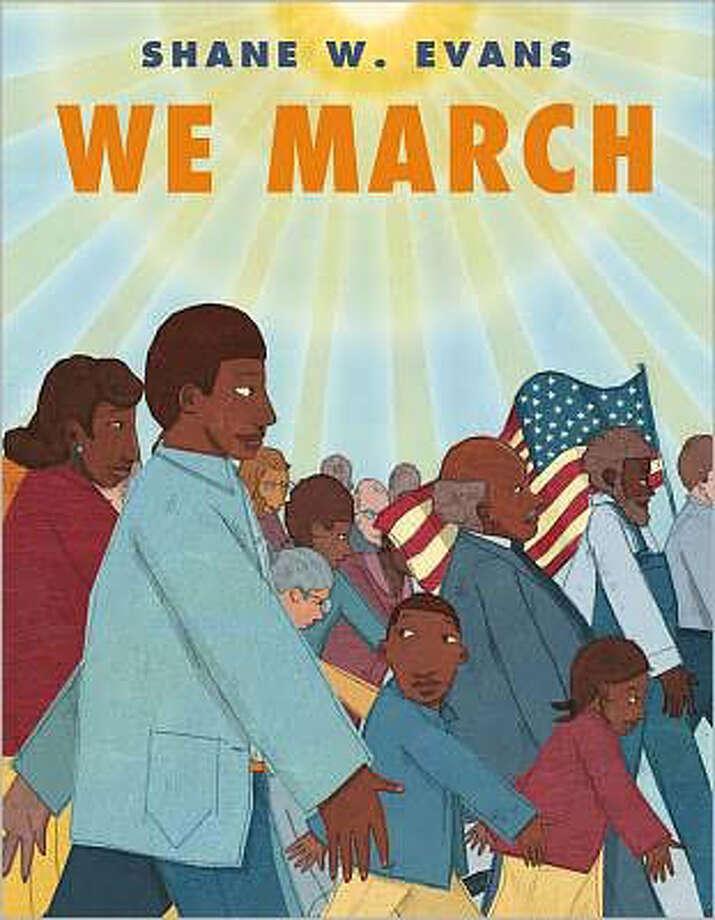 """We March"" by Shane W. Evans Photo: Shane W. Evans"