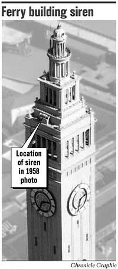 Ferry Building Siren. Chronicle Graphic