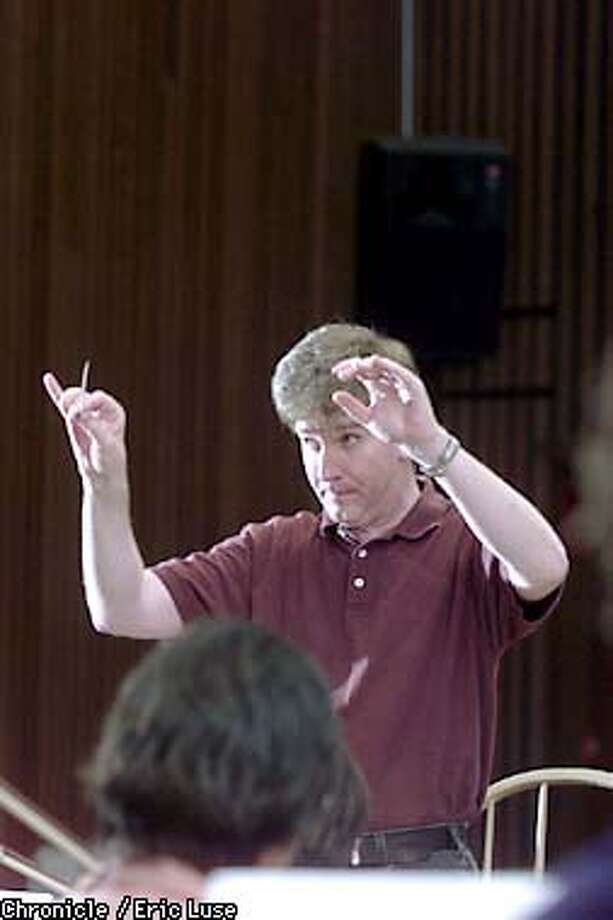 Conductor Alasdair Neale during rehearsal at the San Francisco Conservatory of Music. BY ERIC LUSE/THE CHRONICLE Photo: ERIC LUSE