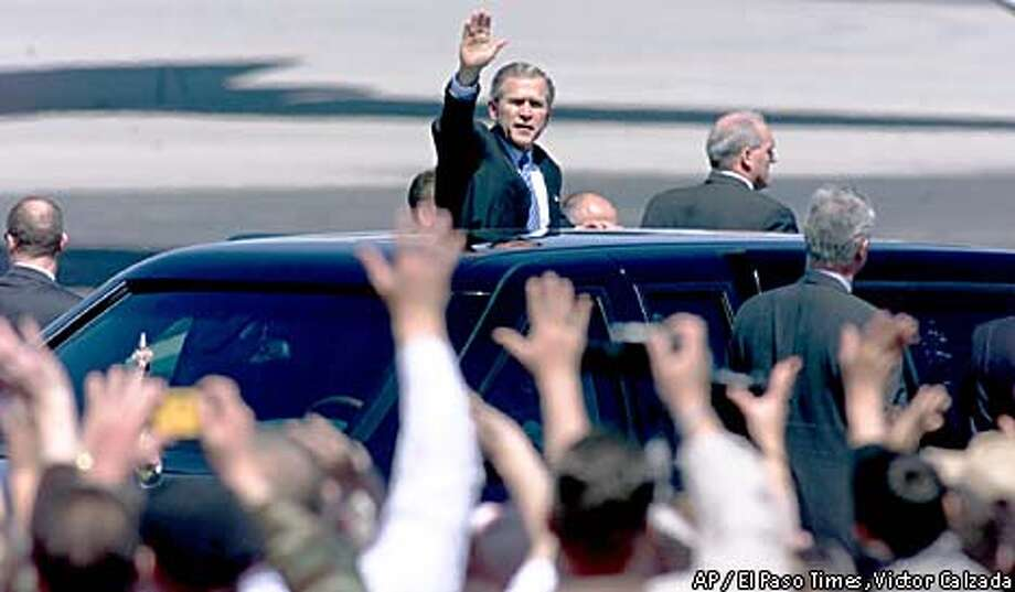 President Bush waved to well-wishers as he left El Paso International Airport. He spoke on border security and fighting terrorism. El Paso Times photo by Victor Calzada via Associated Press