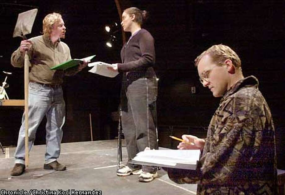 EBTHEATER-C-02FEB02-EF-CKH  CHRISTINA KOCI HERNANDEZ/CHRONICLE  (Far right) Tom Clyde directs actors, (l)William Boynton and Tara Blau in the rehearsal for their play, The Golden State at the Transparent Theater. Photo: CHRISTINA KOCI HERNANDEZ