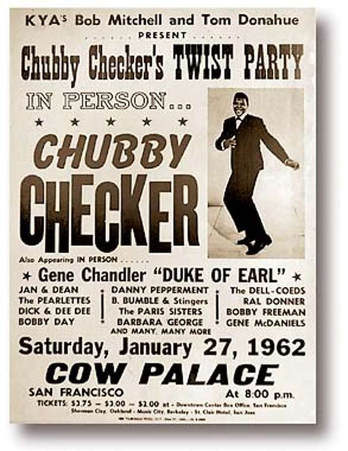 Poster from January 27, 1962 of a Chubby Checker concert at the Cow Palace.  Photo by Craig Lee/San Francisco Chronicle Photo: CRAIG LEE