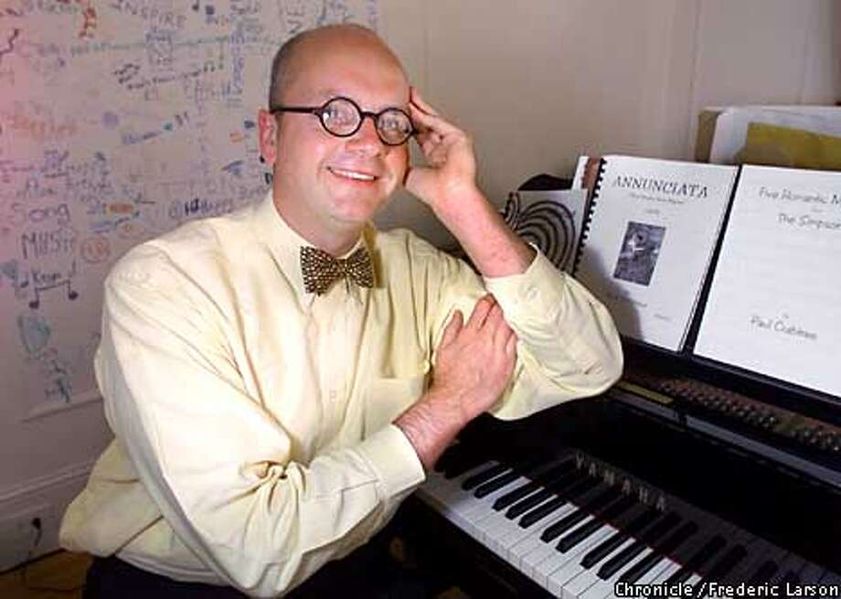 """: Composer Paul Crabtree of San Francisco, composed """"""""Five Romantic Miniatures: From the Simpsons'' with lyrics including """"""""Marge, you make the best pork chops. Mmmmm, pork chops.'' and """"""""I love you so much, my little bitty Barty.'' San Francisco Concert Chorale performs it in Burlingame and San Francisco in early June. Chronicle photo by Frederic Larson Photo: FREDERIC LARSON"""