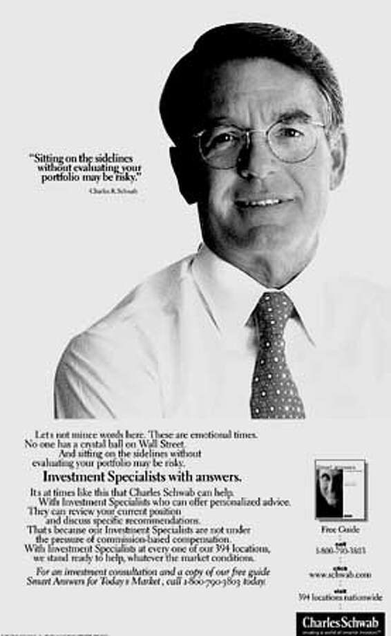 Charles Schwab appears in print ads, attempting to ease investors' fears