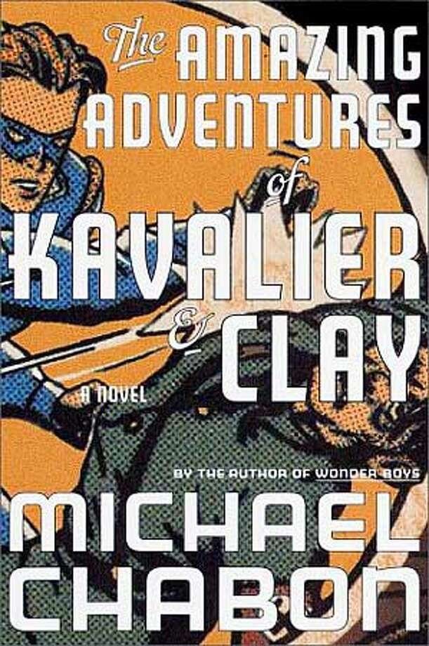 "Michael Chabon's ""The Amazing Adventures of Kavalier & Clay"" is a tribute to the escapist genius of mid-century pop culture"