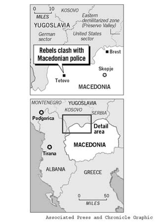 Rebels Clash With Macedonian Police. Chronicle Graphic