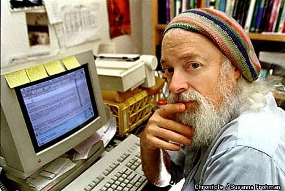 "Tom Atlee, at home, where he does most of his work on the impending y2k computer crisis for the year 2000. ""My inspiration is how to make a sustainable society,"" Atlee syas. ""We could have a better world after this is all over, if we work at it."" (CHRONICLE PHOTO BY SUSANNA FROHMAN) Photo: SUSANNA FROHMAN"