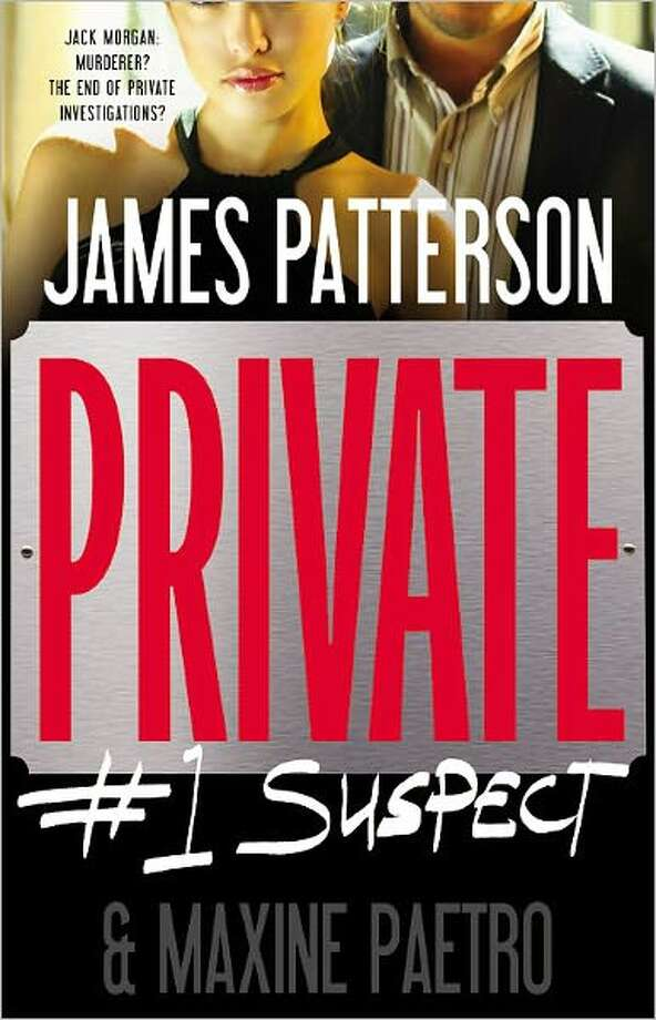 Cvoer image for Privte: #1 Suspect, by James Patterson and Maxine Paetro Photo: Xx
