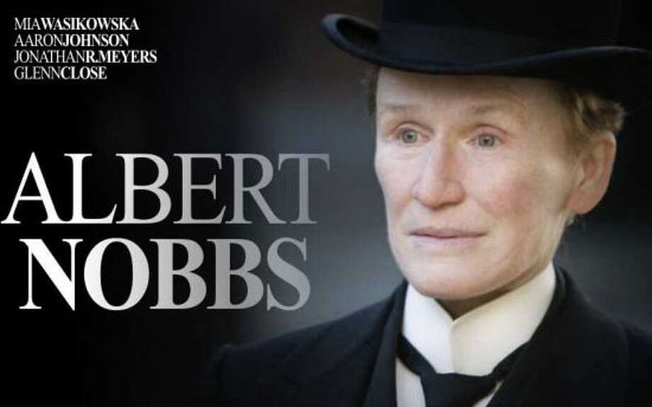 """Albert Nobbs,"" a new movie starring Glenn Close, is now playing in area theaters. Photo: Contributed Photo / Westport News contributed"