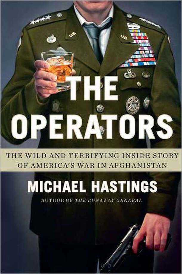 """The Operators: The Wild and Terrifying Inside Story of America's War in Afghanistan"" Photo: Michael Hastings"""