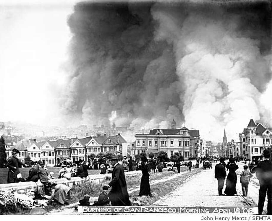 City Burning, from Alamo Square, Hayes Street & Pierce Street, April 18, 1906 Photo: John Henry Mentz, SFMTA