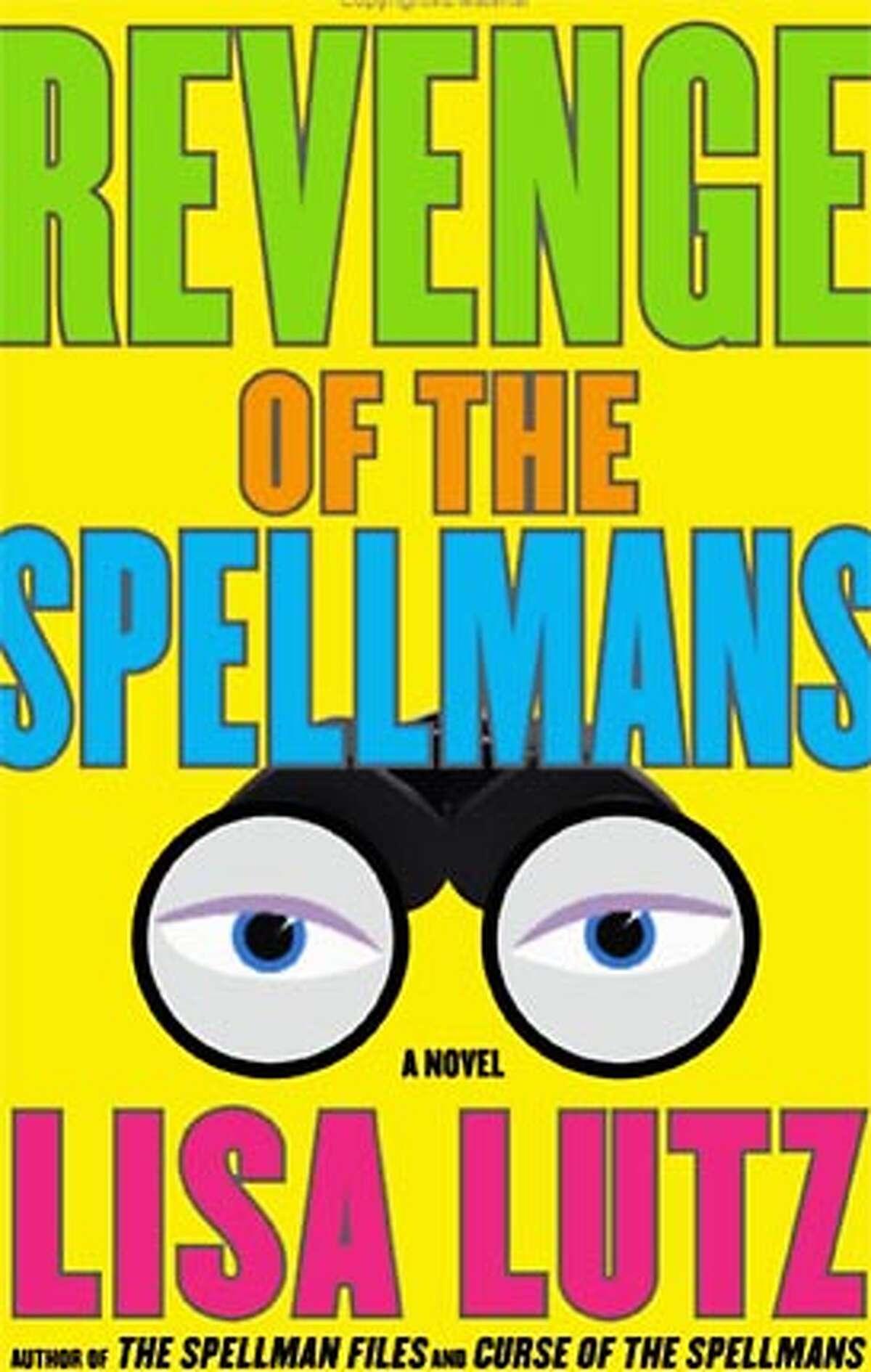 'Revenge of the Spellmans,' by Lisa Lutz