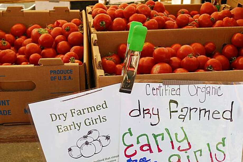 Dry-farmed 'Early Girls' are at a San Francisco farmers' market. Photo: Pam Peirce