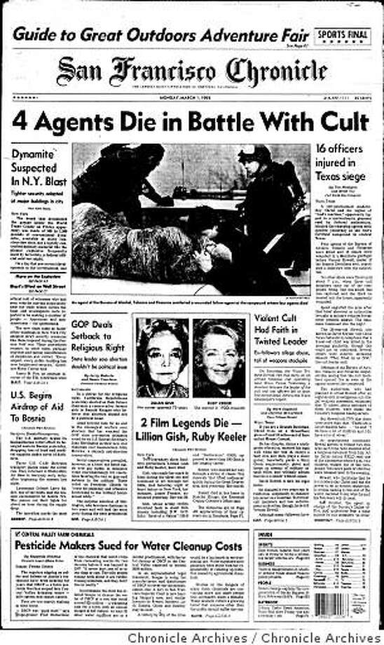 March 1, 1993 - In Waco, Texas, four federal Bureau of Alcohol, Tobacco and Firearms agents were killed in a failed raid on the David Koresh-led Branch Davidian sect. Six Davidians also died during the controversial raid that began a 51-day siege ending in the mass suicides of Koresh and 80 followers as fire swept the compound after the FBI filled the complex with tear gas. Photo: Chronicle Archives