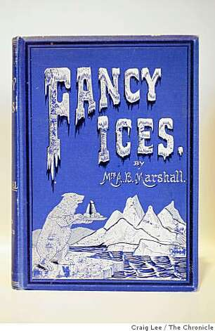 Fancy Ices, a book on ice cream from 1894 selling for $600 at Omnivore, a new bookstore that is devoted to new and antiquarian cookbooks in San Francisco, Calif., on January 7, 2009. Photo: Craig Lee, The Chronicle