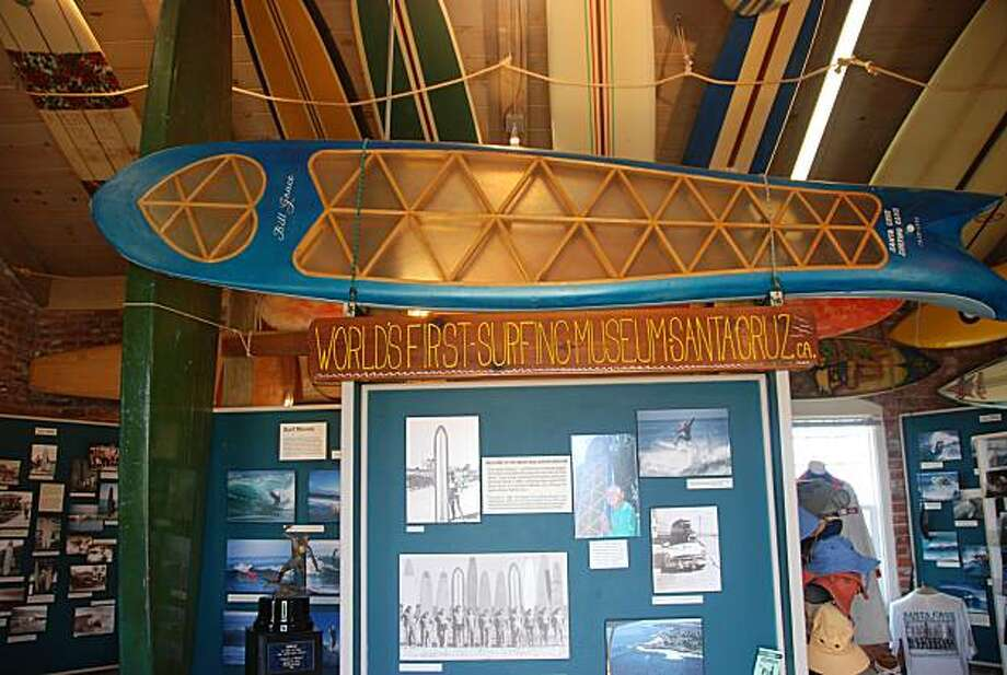 Santa Cruz Surfing Museum Photo: Jill K. Robinson, Special To The Chronicle