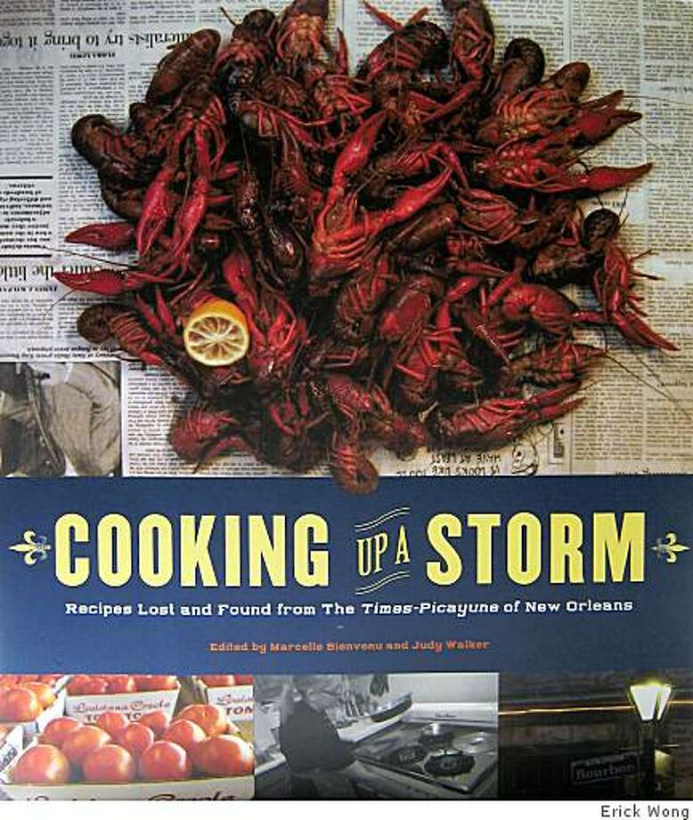 Cooking Up a Storm: Recipes Lost and Found from the Times-Picayune of New Orleans Photo: Erick Wong