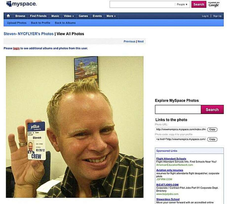 This screen grab taken from MySpace shows Steven Slater. Slater, a flight attendant for JetBlue Airways Corp., looked pleased and relieved after cursing out a passenger on an airplane public-address system, grabbing some beer from the galley and using an emergency slide to hop off, another passenger said Tuesday, Aug. 10, 2010. Steven Slater lost his temper after a passenger accidentally hit him on the head with luggage on the ground at Kennedy Airport on Monday, police said. (AP Photo) NO SALES Photo: AP