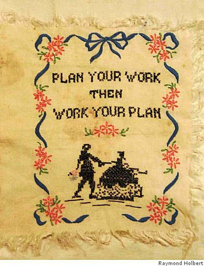 Embroidered sampler on how one can begin to accomplish tasks when feeling overwhelmed. Photo: Raymond Holbert, Demerssemans@yahoo.com