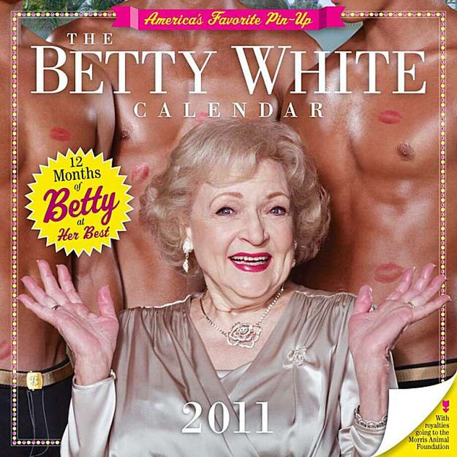"In this publicity image released by Workman Publishing, actress Betty White is shown on the cover of ""The Betty White Calender 2011,"" which will be available for $12.99 in September. Photo: AP"