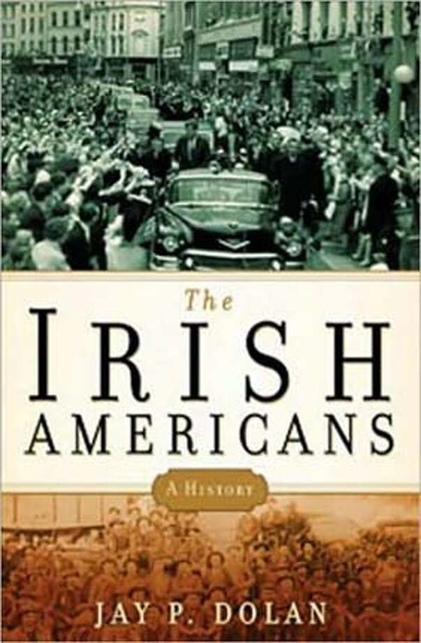 """The Irish Americans: A History"" By Jay P. Dolan"