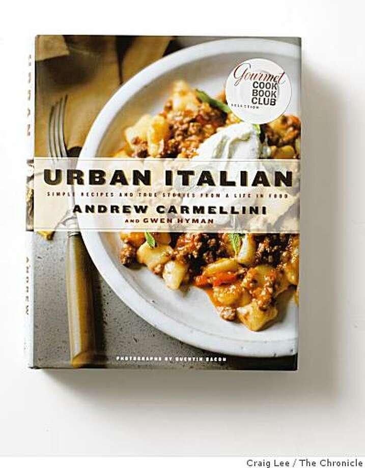 Urban Italian, by Andrew Carmellini, in San Francisco, Calif., on November 13, 2008. Photo: Craig Lee, The Chronicle