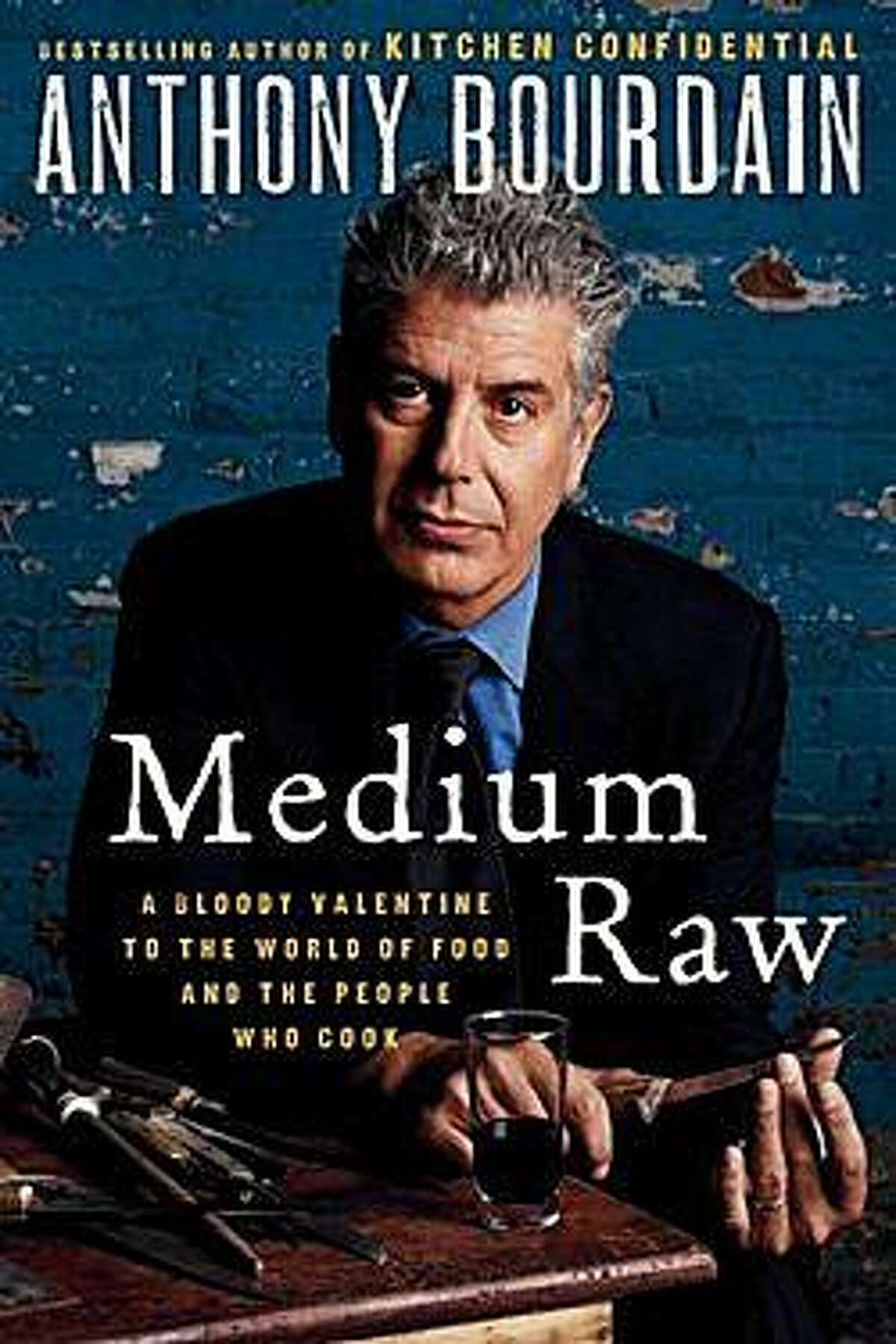 """The cover of Anthony Bourdain's new book, """"Medium Raw."""""""