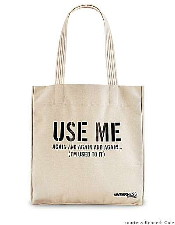 "Kenneth Cole canvas tote, $20 available at Kenneth Cole boutiques starting Nov. 10,, , as part of the ""Awearness'' group of products to promote social activism. Photo: Courtesy Kenneth Cole"