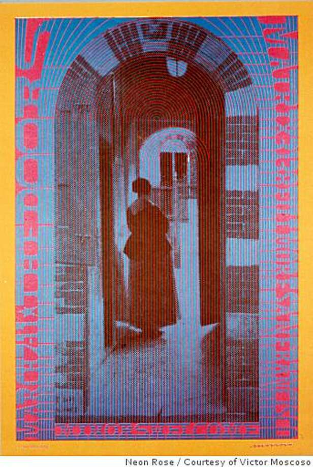 The Doors' appearance at the Matrix in 1967 was promoted via this Victor Moscoso poster.Ran on: 11-17-2008 Photo: Neon Rose, Courtesy Of Victor Moscoso